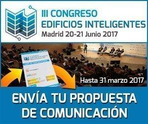 III CONGRESO EDIFICIOS INTELIGENTES. ABIERTO EL PLAZO PARA COMUNICACIONES