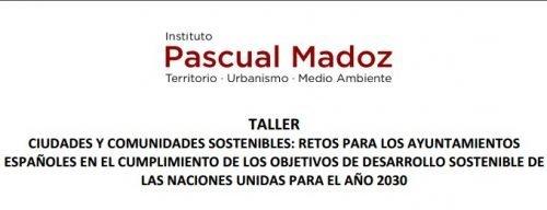 TALLER CIUDADES Y COMUNIDADES SOSTENIBLES. Retos para los ayuntamientos españoles