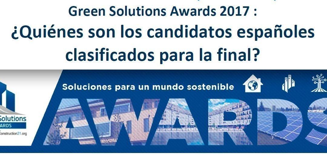 GREEN SOLUTIONS AWARDS 2017: ¿Quienes son los españoles clasificados?