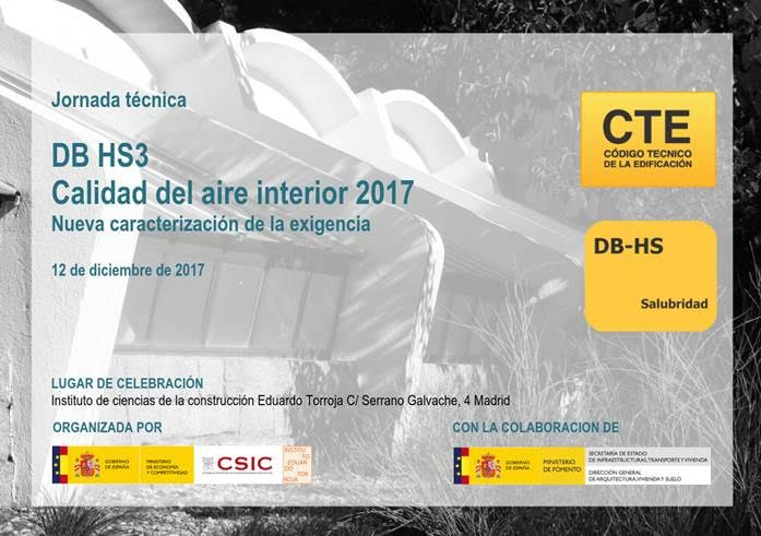 JORNADA TÉCNICA: DB HS3 Calidad del aire interior 2017. Nueva caracterización de la exigencia |12/12|10:00| Madrid