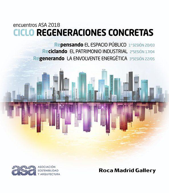 ENCUENTROS ASA 2018: Regeneraciones Concretas