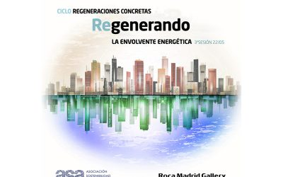 #encuentrosASA_ROCA 2018 Eº3: REGENERANDO LA ENVOLVENTE ENERGÉTICA