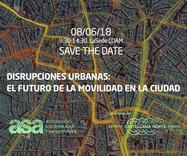 | #encuentrosASA | Disrupciones Urbanas: EL FUTURO DE LA MOVILIDAD EN NUESTRAS CIUDADES