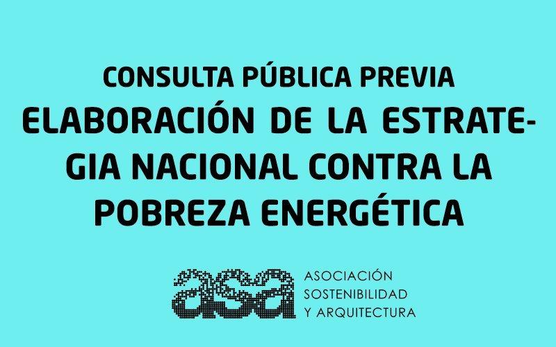 Consulta pública previa: Elaboración de la Estrategia Nacional contra la  Pobreza Energética