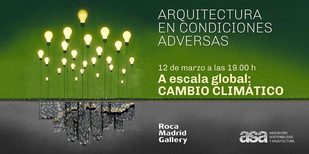 #EncuentrosASA_ROCA 2019: ARQUITECTURA EN TIEMPOS DE CAMBIO CLIMÁTICO