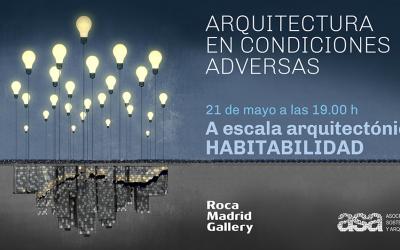 #EncuentrosASA_ROCA 2019: HABITABILIDAD Y ACCESO A LA VIVIENDA   Madrid 21 mayo  