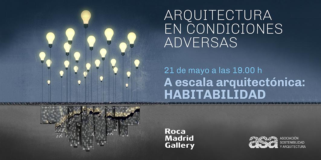 #EncuentrosASA_ROCA 2019: HABITABILIDAD Y ACCESO A LA VIVIENDA | Madrid 21 mayo |