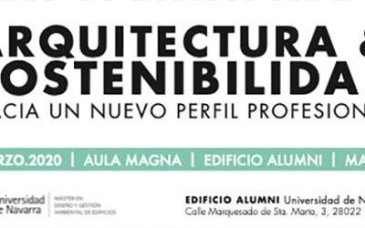 Jornada Arquitectura y Sostenibilidad. UNAV – Madrid