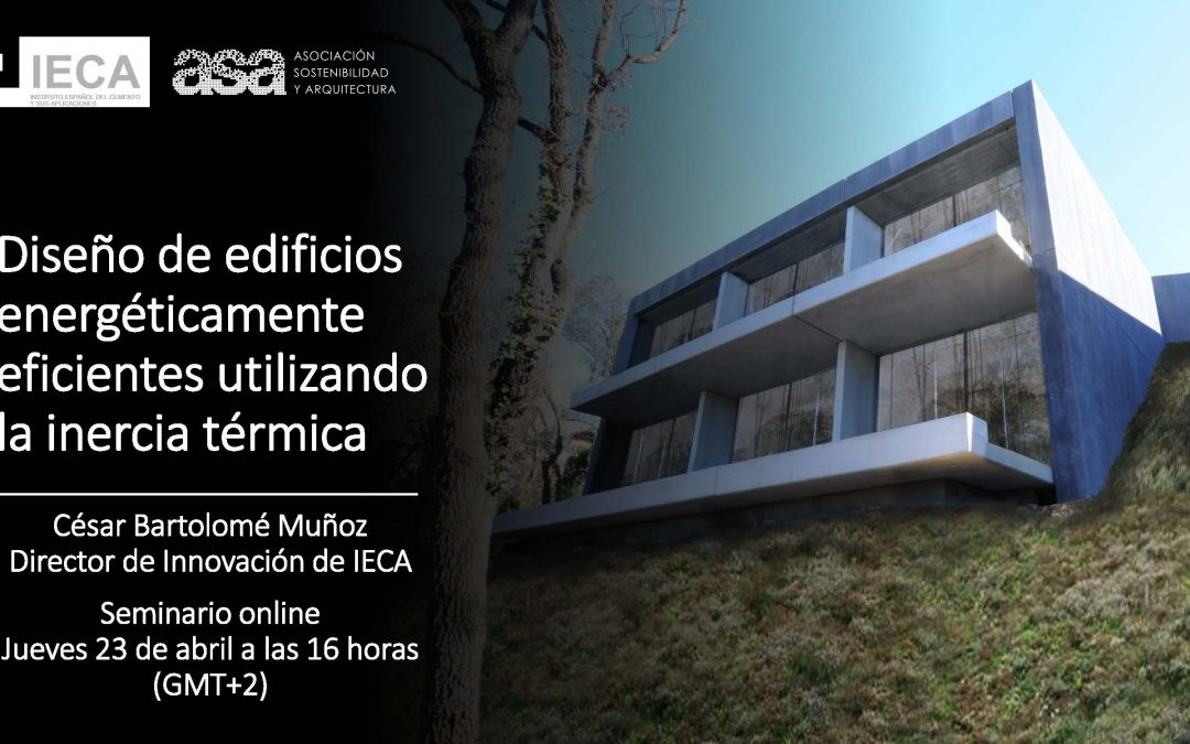 Webminar: Diseño de Edificios Energéticamente Eficientes Utilizando la Inercia Térmica